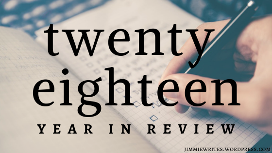 2018: The Year of Writing Mostly